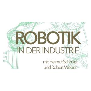 Robotik in der Industrie